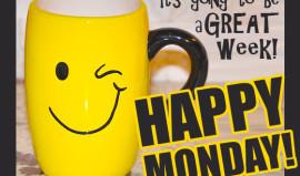 Monday through Sunday – think yourself happy!